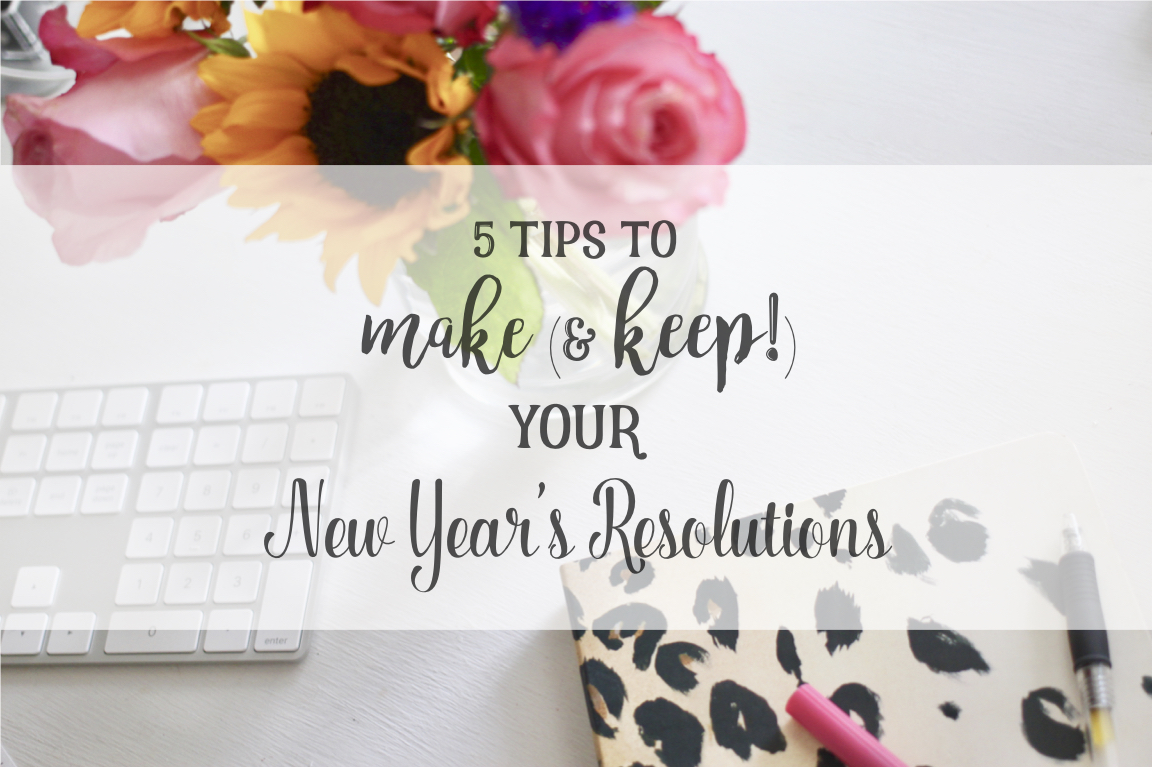 5 tips new years resolutions